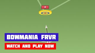 Bowmania FRVR · Game · Gameplay