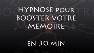 HYPNOSE pour BOOSTER SA MEMOIRE, 3 CLES pour MEMORISER vite et bien, apprendre à apprendre SON 360°