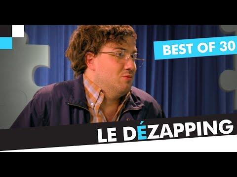 Le Dézapping - Best of 30 (JT, Scènes de Ménache, Secret d'Histoire, etc.)
