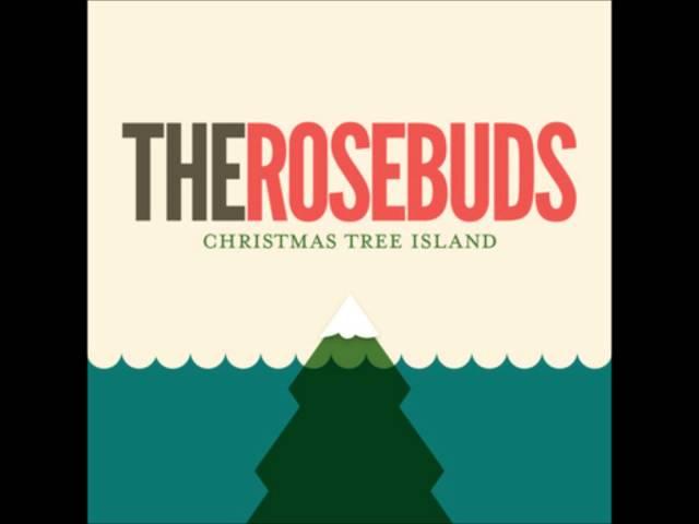 The Rosebuds -