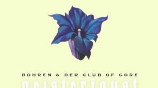 Bohren & der Club of Gore - Mittelfinger