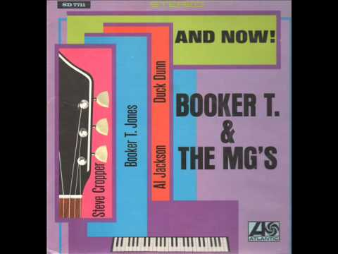 And Now!   Booker T  & The M G 's