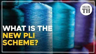 What is the new PLI scheme all about?