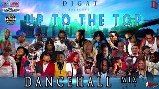 DANCEHALL MIX FEBURARY 2019 DJ GAT UP TO THE TOP FT VYBZ KARTELMAVADOTEEJAYALKALINEMUNGA