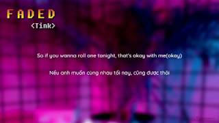 [VIETSUB] Faded - Tink (lyrics)