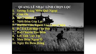 Nhạc Lính Quang Lê Chọn Lọc - Nhạc Xưa VNCH