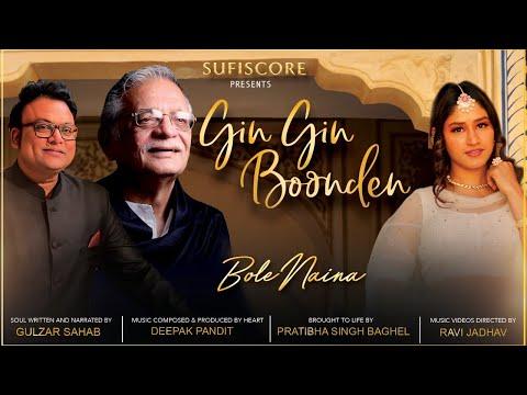 Gin Gin Boonden | Gulzar Ji, Deepak Pandit, Pratibha Singh Baghel | Sufiscore | Official Music Video