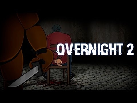 OVERNIGHT 2: INTENTANDO ESCAPAR DE FREDDY  - Five Nights at Freddy's Fan Made