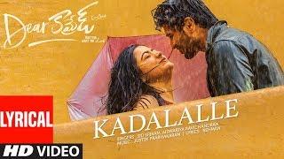 Kadalalle Lyrical Song Dear Comrade Telugu Vijay Deverakonda Rashmika Bharat Kamma