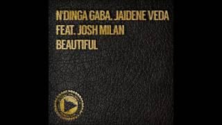 N'dinga Gaba & Jaidene Veda feat.Josh Milan - Beautiful (Doug Gomez Merecumbe Soul Remix)