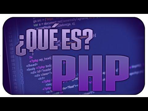 ¿Qué es PHP? bien explicado