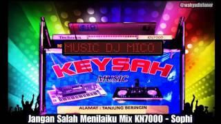 [4.64 MB] JANGAN SALAH MENILAIKU MIX NOSTALGIA KN7000 BY SOPHI - KEYSAH MUSIC
