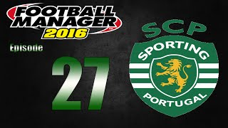 Football Manager 2016 | Sporting CP | Part 27 | Celtic!