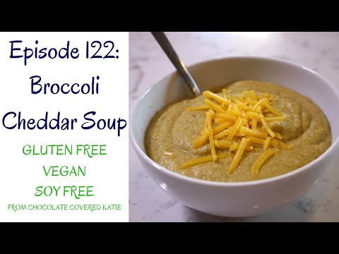 Broccoli Cheddar Soup (Vegan, Gluten Free, Soy Free)