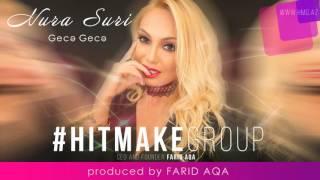 Nura Suri - Gece Gece (Prod by FARID AQA)
