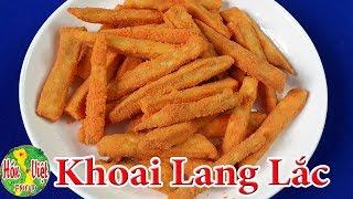 Thực Ra KHOAI LANG LẮC Làm Cực Dễ Lại Đảm Bảo Thơm Ngon   Hồn Việt Food