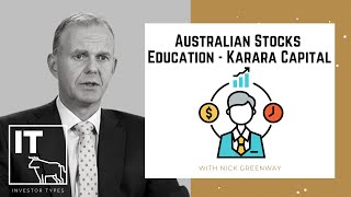 Australian Stocks Education – Karara Capital – Nick Greenway