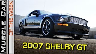 2007 Shelby GT Video: Muscle Car Of The Week Episode 256 V8TV