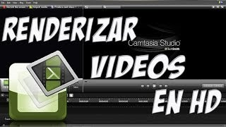 Tutorial Camtasia Studio 8 - Parte 5 - Como Renderizar Videos En HD
