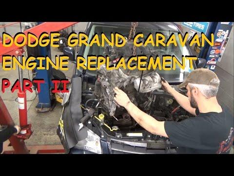 Dodge Grand Caravan 3.8 - Engine Replacement - Part 2