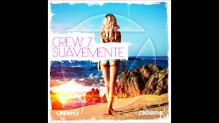 Crew 7 - Suavemente (Radio Edit)