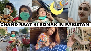 CHAND RAAT FUN IN PAKISTAN | LAST MOMENT SHOPPING WITH HUSBAND | SidraMehran VLOGS