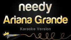 Ariana Grande  - needy (Karaoke Version)