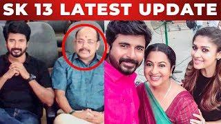 #SK13 Shooting Spot Latest Update | SivaKartikeyan | Nayanthra | TT 321