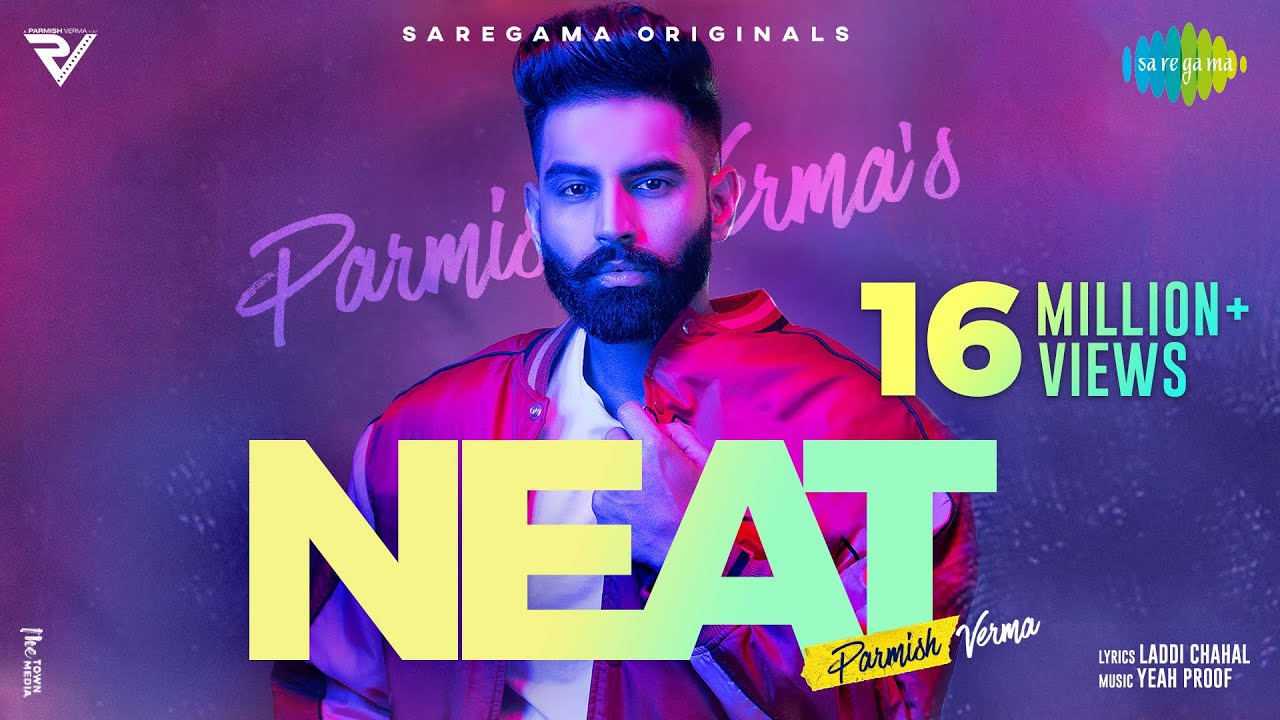 Download NEAT   Parmish Verma   Yeah Proof   Laddi Chahal   Official Video   New Punjabi Song