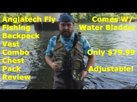 Anglatech Fly FIshing Vest And Backpack Review