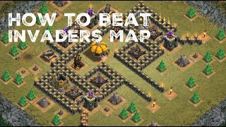 How to Beat Invaders Map | Clash of Clans