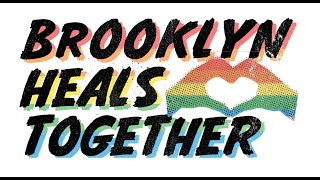 Brooklyn Heals Together