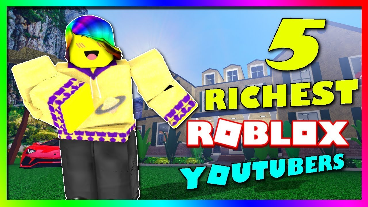 Top 5 Richest Roblox Youtubers - roblox youtubers videos