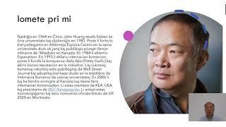 VK 2020: Scienca Kafejo: La Valoroj de Esperanto en Ŝanĝiĝanta Mondo (John Huang, Ĉinio/Kanado)