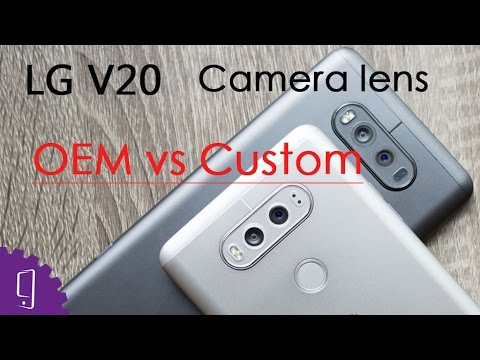 designer fashion ddfb9 d51a1 OEM vs Custom Comparison: LG V20 Camera Lens