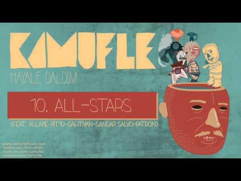 Kamufle feat. Allâme & Pit10 & Sahtiyan & Sansar Salvo & Patron - All-Stars (Official Audio)