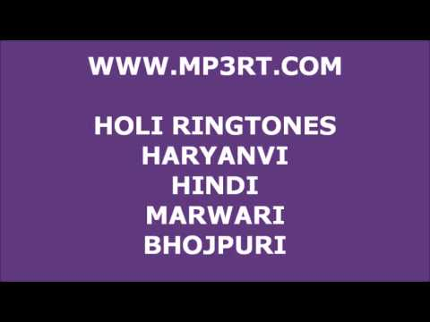 Holi MP3 Ringtones and Songs (2013).Marwari, Hindi, Haryanvi and Bhojpuri. Download Free Now!
