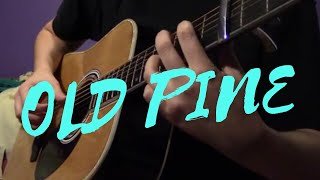 old pine - ben howard (instrumental guitar cover)