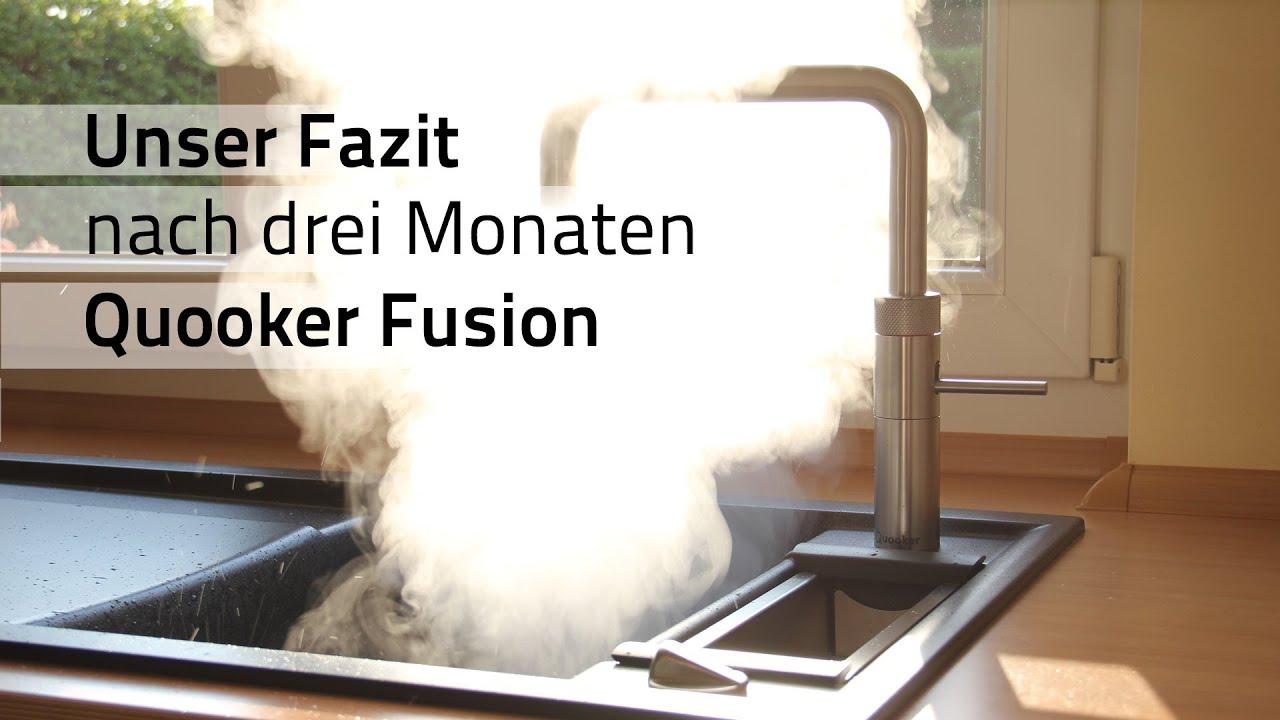 Fazit Drei Monate Mit Dem Kochend Wasserhahn Quooker Fusion Youtube