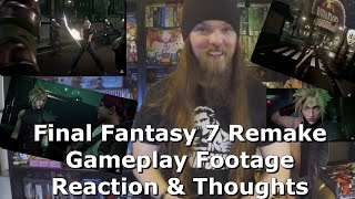 Final Fantasy 7 Remake Gameplay Footage Reaction & Thoughts
