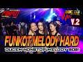 DJ FUNKOT MELODY HARD VOL 2  DUGEM NONSTOP