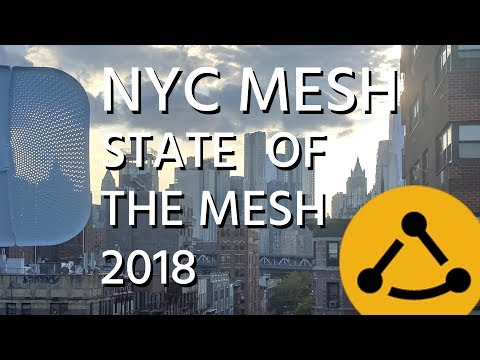 NYC MESH - State of the Mesh 2018