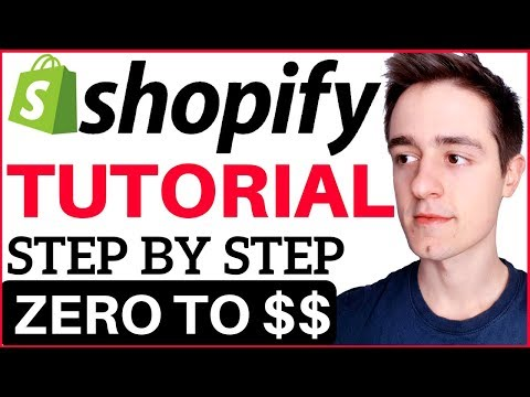 Shopify Tutorial For Beginners 2018 - How To Create A Profit