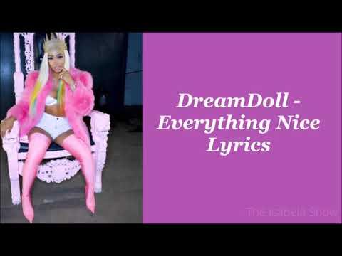 DreamDoll - Everything Nice (Lyrics)