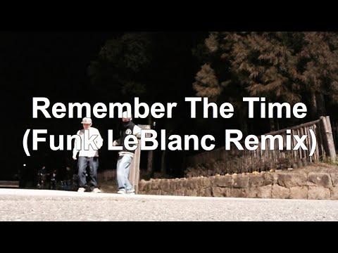 No.16 Michael Jackson - Remember The Time (Funk LeBlanc Remix)