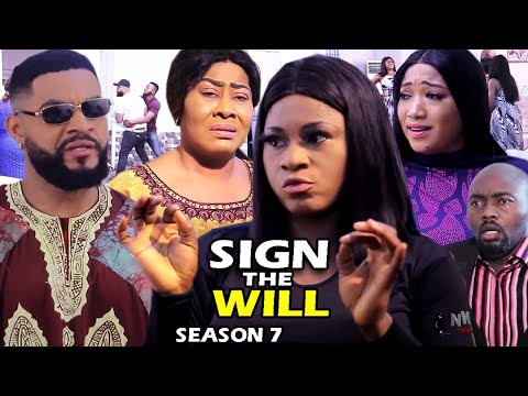 SIGN THE WILL SEASON 7 - (Trending Movie Full HD) 2021 Latest Nigerian Nollywood Blockbuster Movie