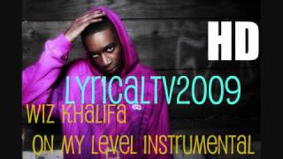 WIz Khalifa - On My Level Instrumental With Hook (HD) FIRE ! 2011 BANGER