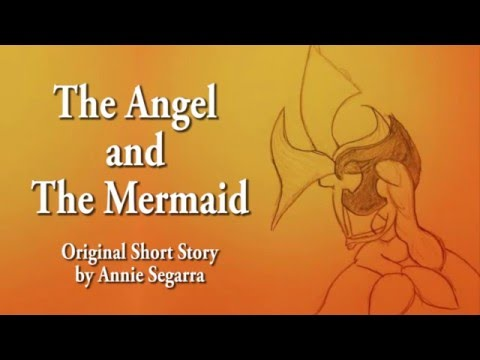 The Angel and The Mermaid (Original Short Story)