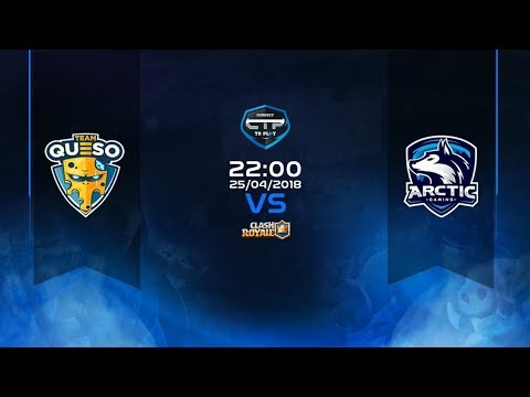 TEAM QUESO VS ARCTIC GAMING | JORNADA 12 LIGA CLASH ROYALE | CONNECT TO PLAY