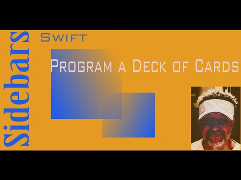 Deck of Cards - Learn program for a deck of cards using Swift: Swift Sidebars